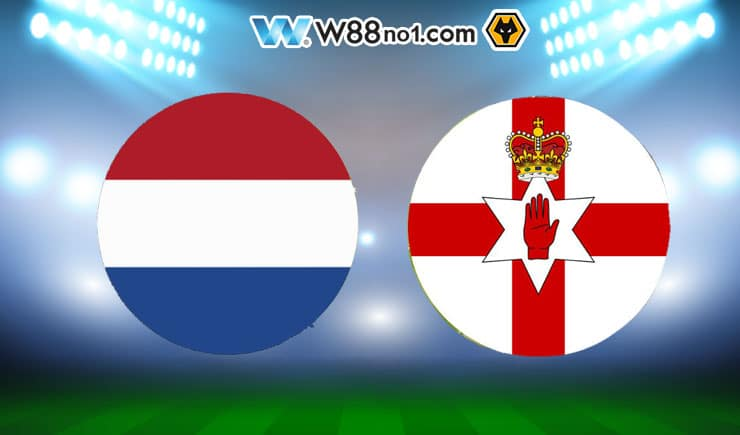 Soi kèo tỷ số nhà cái trận Hà Lan vs Bắc Ireland