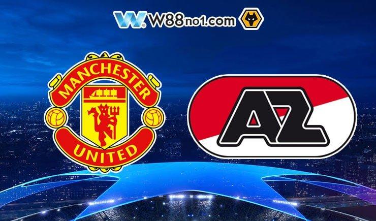 Soi kèo tỷ số nhà cái trận Manchester United vs AZ Alkmaar
