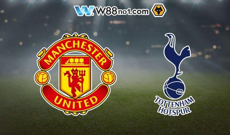 Soi kèo tỷ số nhà cái trận Manchester United vs Tottenham