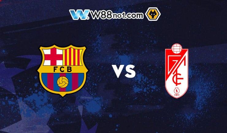 Soi kèo tỷ số nhà cái Barcelona vs Granada