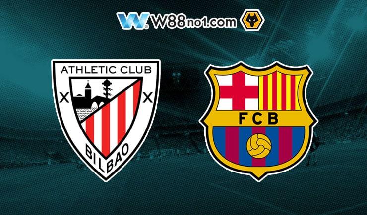 Soi kèo tỷ số nhà cái trận Athletic Bilbao vs Barcelona