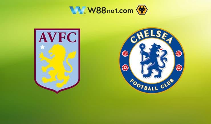 Soi kèo tỷ số nhà cái trận Aston Villa vs Chelsea