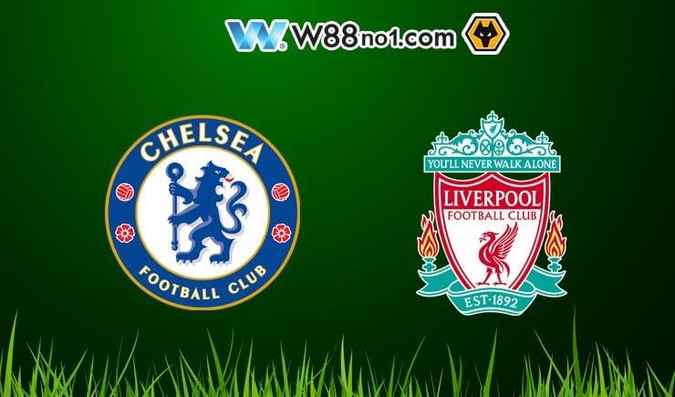 Soi kèo tỷ số nhà cái trận Chelsea vs Liverpool