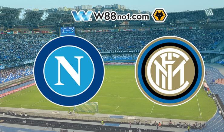 Soi kèo tỷ số nhà cái trận Napoli vs Inter Milan
