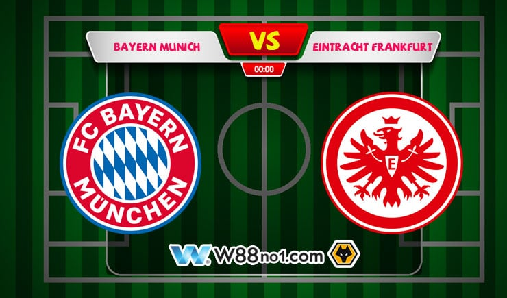Soi kèo tỷ số nhà cái trận Bayern Munich vs Eintracht Frankfurt
