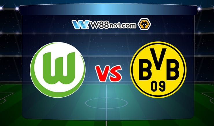 Soi kèo tỷ số nhà cái trận Wolfsburg vs Borussia Dortmund