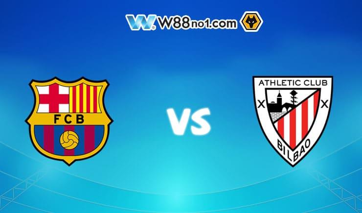 Soi kèo tỷ số nhà cái trận Barcelona vs Athletic Bilbao