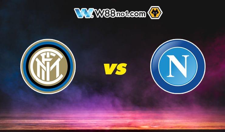 Soi kèo tỷ số nhà cái trận Inter Milan vs Napoli