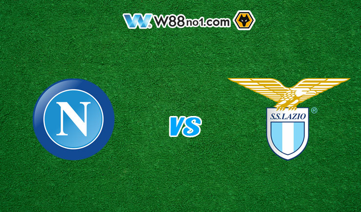 Soi kèo tỷ số nhà cái trận Napoli vs Lazio