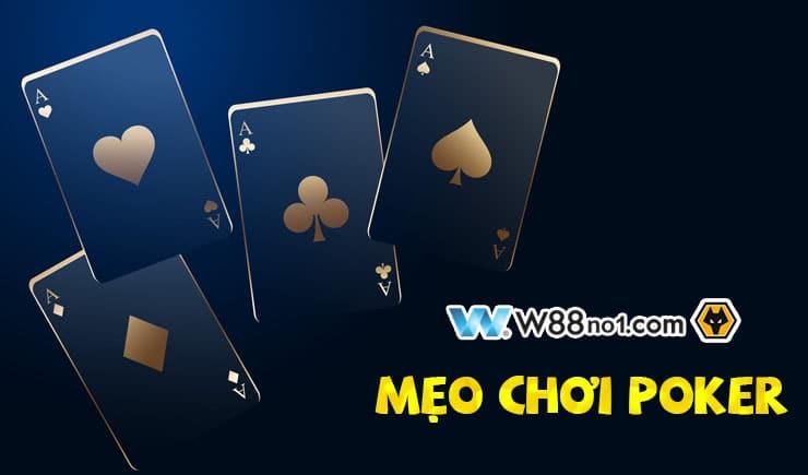 Khám phá những mẹo chơi Poker hiệu quả hàng đầu