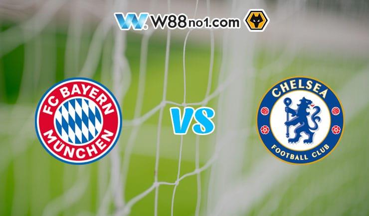 Soi kèo tỷ số nhà cái trận Bayern Munich vs Chelsea