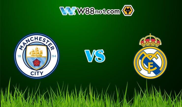 Soi kèo tỷ số nhà cái trận Manchester City vs Real Madrid