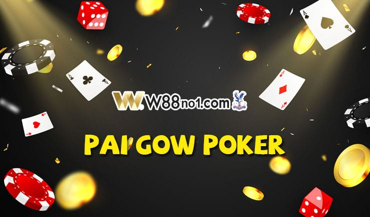 cách chơi Pai Gow Poker trực tuyến