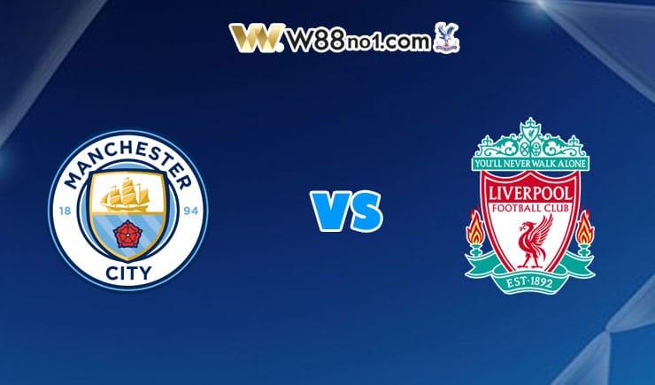 soi kèo Manchester City vs Liverpool