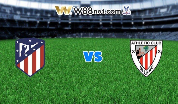 soi kèo Atletico Madrid vs Athletic Bilbao