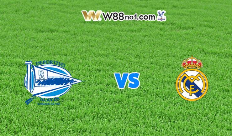 soi kèo Deportivo Alaves vs Real Madrid