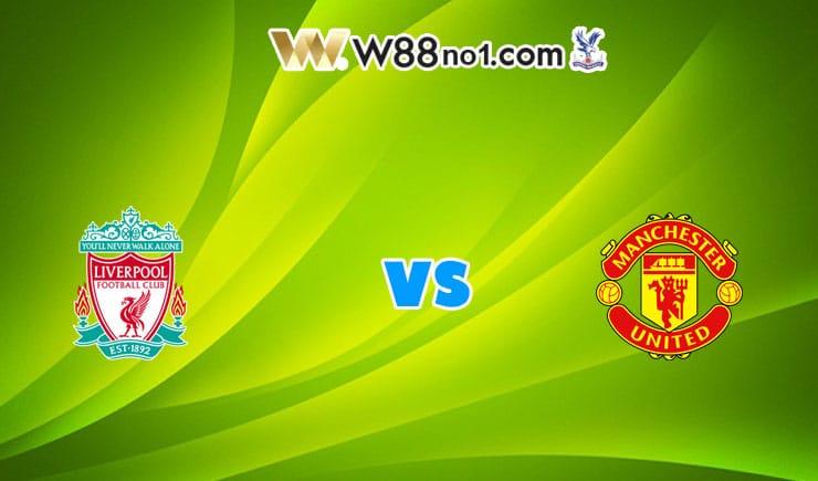 soi kèo Liverpool vs Man United