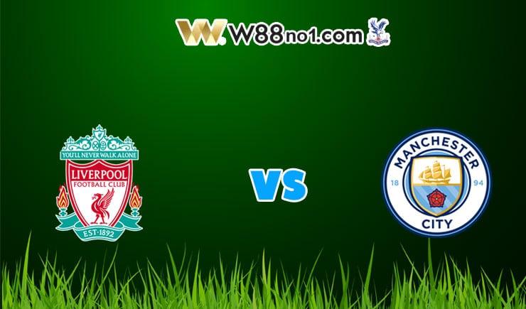 soi kèo Liverpool vs Manchester City