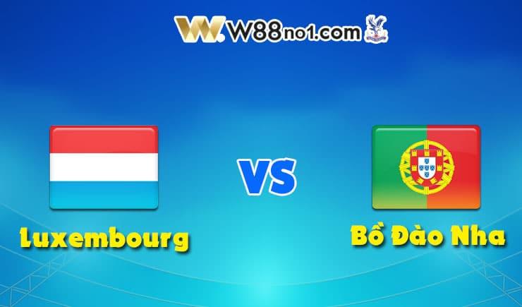 soi kèo Luxembourg vs Bồ Đào Nha