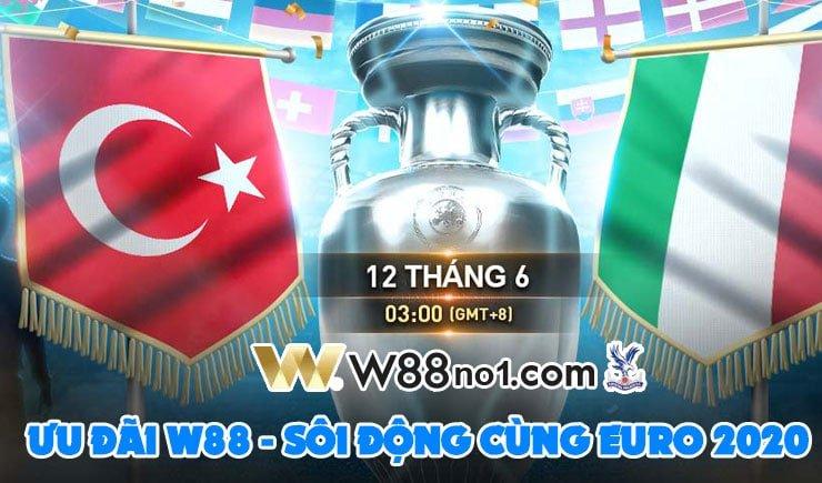 Khuyến mãi W88 mùa euro 2020