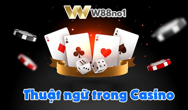 thuật ngữ trong Casino phổ biến