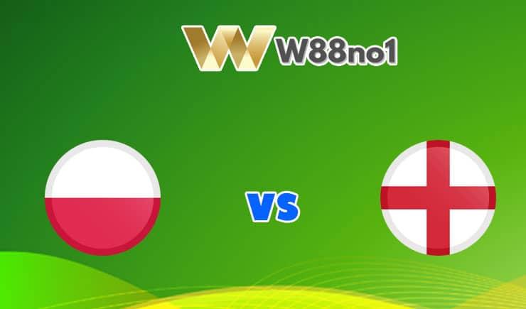 soi kèo Ba Lan vs Anh