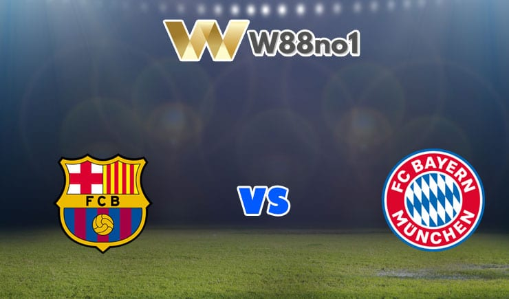 soi kèo Barcelona vs Bayern Munich