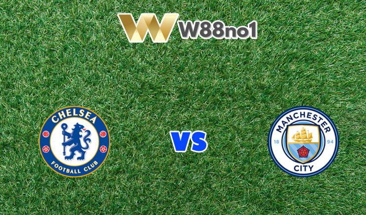 soi kèo Chelsea vs Man City