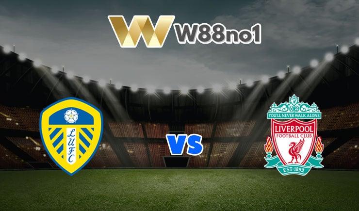 soi kèo Leeds United vs Liverpool