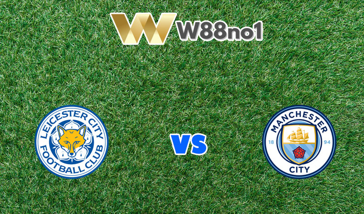 soi kèo Leicester City vs Manchester City