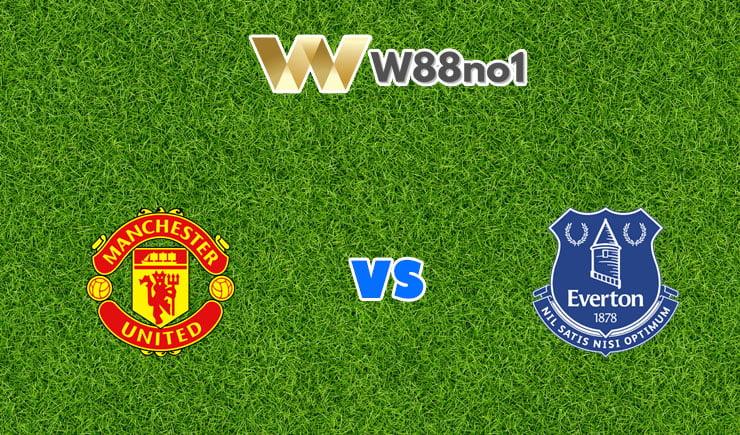 soi kèo Manchester United vs Everton