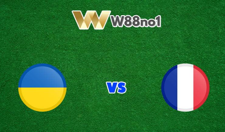 soi kèo Ukraine vs Pháp