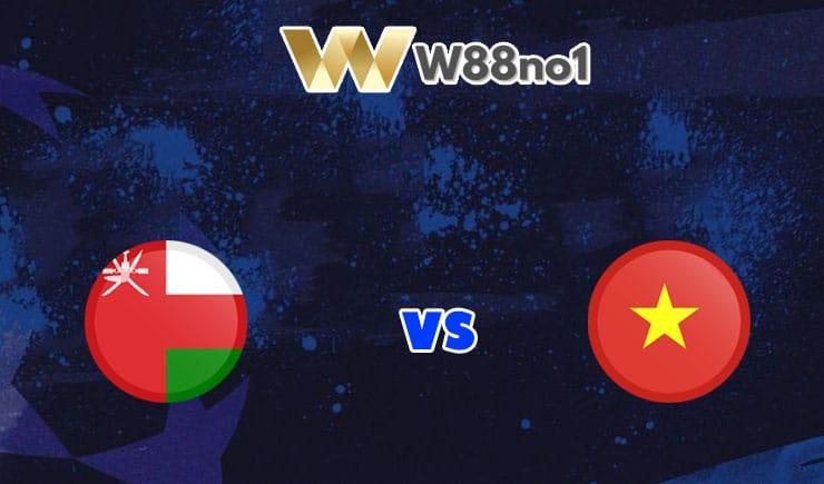 soi kèo Oman vs Việt Nam